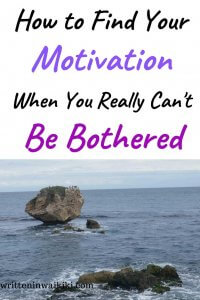 how to find your motivation when you really can't be bothered pinterest
