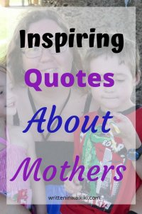 inspiring quotes about mothers mother and daughter son