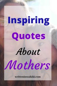 inspiring quotes about mothers mother and son