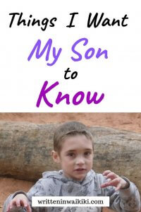 Things I want my son to know pinterest